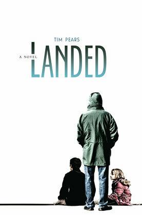 Landed: A Novel