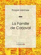 La Famille de Carjaval