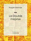 La Double Méprise
