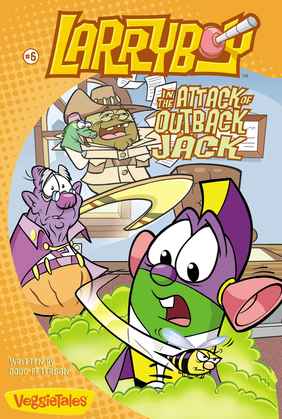 LarryBoy in the Attack of Outback Jack / VeggieTales