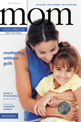 Mothering Without Guilt