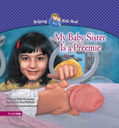 My Baby Sister Is a Preemie