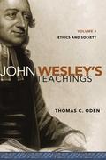John Wesley's Teachings, Volume 4