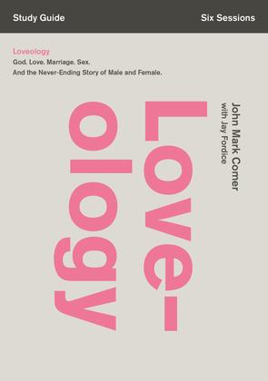 Loveology Study Guide
