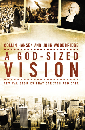 A God-Sized Vision