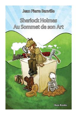 Sherlock Holmes - Au Sommet de son Art