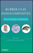 Rubber-Clay Nanocomposites: Science, Technology, and Applications