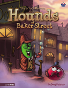 Sheerluck Holmes and the Hounds of Baker Street