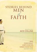 Stories Behind Men of Faith
