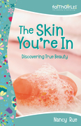 The Skin You're In: Discovering True Beauty
