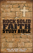 NIV, Rock Solid Faith Study Bible for Teens: Build and defend your faith based on God's promises, eBook