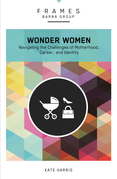 Wonder Women (Frames Series), eBook