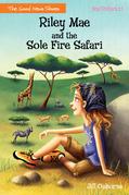 Riley Mae and the Sole Fire Safari
