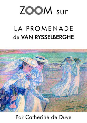 Zoom sur La promenade de Van Rysselberghe