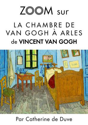 Zoom sur La chambre de Van Gogh à Arles