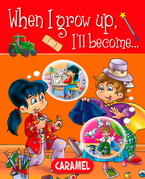 When I grow up, I'll become…
