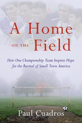 A Home on the Field: The Great Latino Migration Comes to Smal
