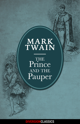 The Prince and the Pauper (Diversion Illustrated Classics)