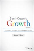 Semi-Organic Growth, + Website