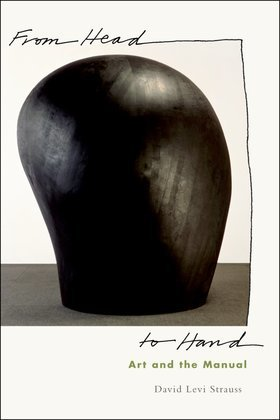 From Head to Hand: Art and the Manual