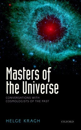 Masters of the Universe: Conversations with Cosmologists of the Past