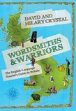 Wordsmiths and Warriors: The English-Language Tourists Guide to Britain