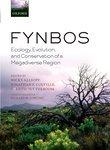 Fynbos: Ecology, Evolution, and Conservation of a Megadiverse Region