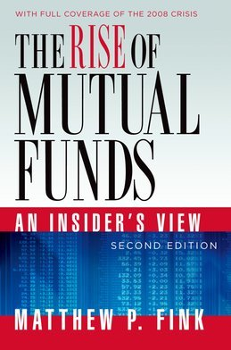The Rise of Mutual Funds: An Insiders View