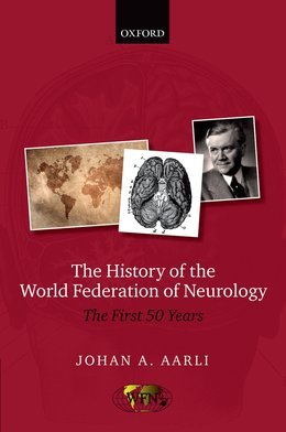 The History of the World Federation of Neurology: The First 50 Years