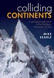 Colliding Continents: A geological exploration of the Himalaya, Karakoram, and Tibet