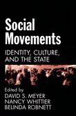 Social Movements: Identity, Culture, and the State