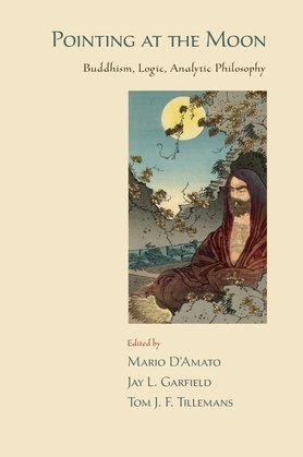 Pointing at the Moon: Buddhism, Logic, Analytic Philosophy
