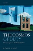 The Cosmos of Duty: Henry Sidgwicks Methods of Ethics