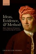 Ideas, Evidence, and Method: Humes Skepticism and Naturalism concerning Knowledge and Causation