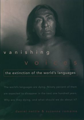 Vanishing Voices: The Extinction of the Worlds Languages