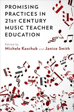 Promising Practices in 21st Century Music Teacher Education