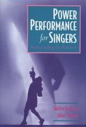 Power Performance for Singers: Transcending the Barriers