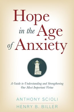 Hope in the Age of Anxiety