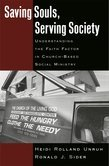 Saving Souls, Serving Society: Understanding the Faith Factor in Church-Based Social Ministry