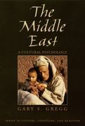 The Middle East: A Cultural Psychology