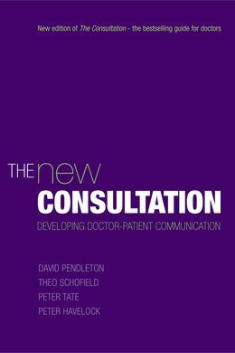 The New Consultation: Developing doctor-patient communication