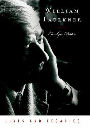 William Faulkner: Lives and Legacies