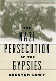 The Nazi Persecution of the Gypsies