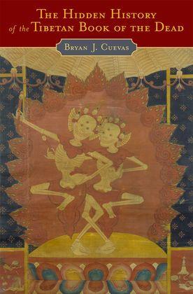 The Hidden History of the Tibetan Book of the Dead