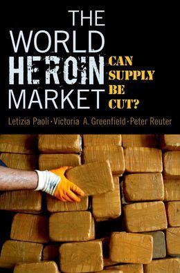 The World Heroin Market: Can Supply Be Cut?