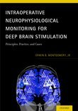 Intraoperative Neurophysiological Monitoring for Deep Brain Stimulation: Principles, Practice and Cases