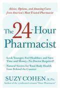 The 24-Hour Pharmacist