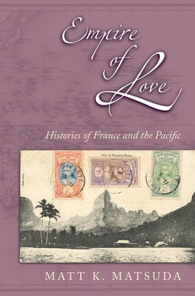 Empire of Love: Histories of France and the Pacific