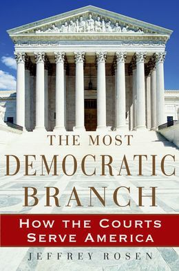 The Most Democratic Branch: How the Courts Serve America