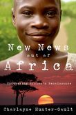 New News Out of Africa: Uncovering Africas Renaissance